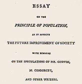 "overpopulation don t bet on it fieldquestions it s right there in malthus s original booklet entitled ""an essay on the principle of population as it affects the future improvement of society"